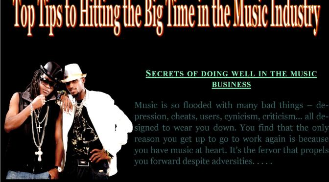 Top Tips to Hitting The Big Time In The Music Industry