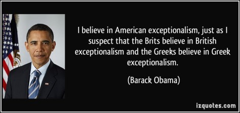 quote-i-believe-in-american-exceptionalism-just-as-i-suspect-that-the-brits-believe-in-british-barack-obama-138186